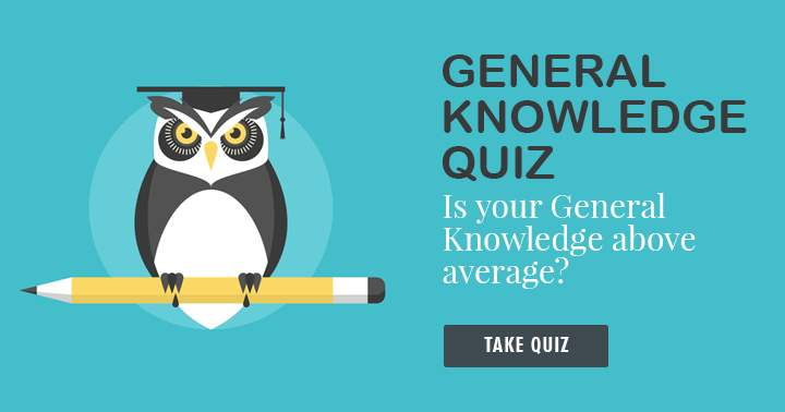 Is your General Knowledge above average?