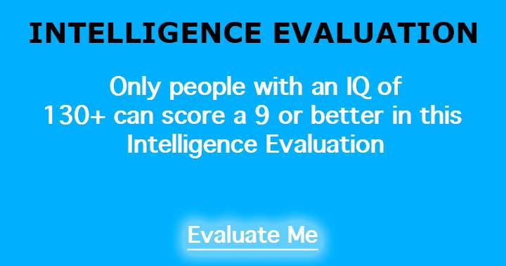 Intelligence Evaluation