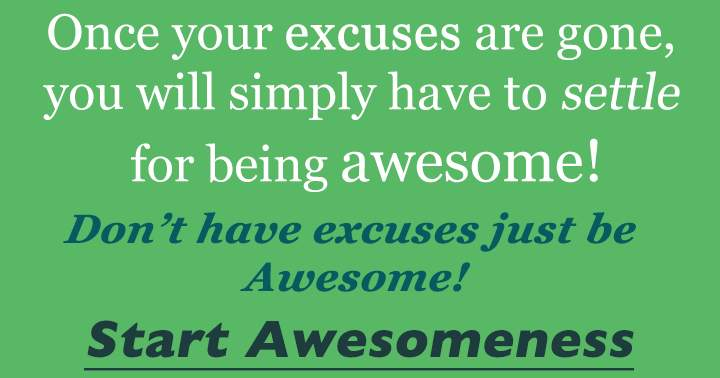 No excuses take the quiz and be awesome