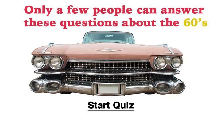 60's Trivia Quiz