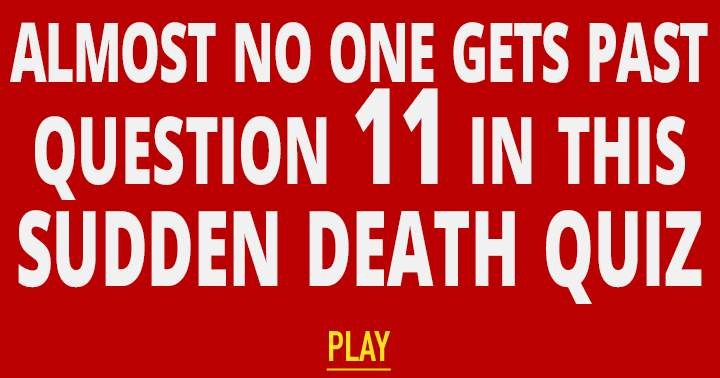 Sudden Death quiz for smart people!