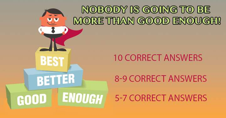 Nobody will be more than good enough!