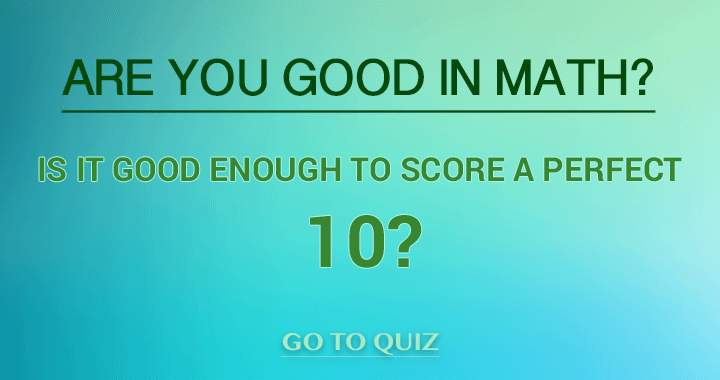 You think you can score a perfect 10?