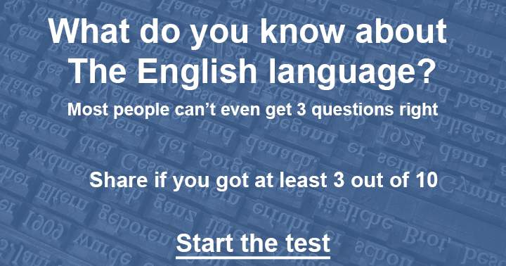 Do you master the English Language? We bet you don't!