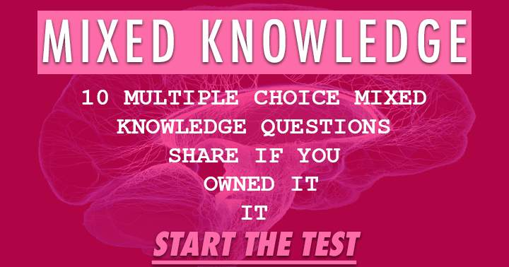 10 Mixed knowledge questions. Try scoring a 6 or better.