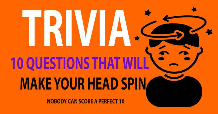 10 Mixed Trivia Questions