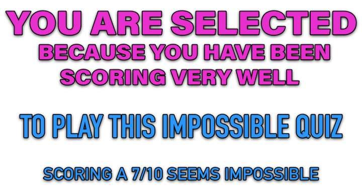 Impossible Mixed Trivia Quiz