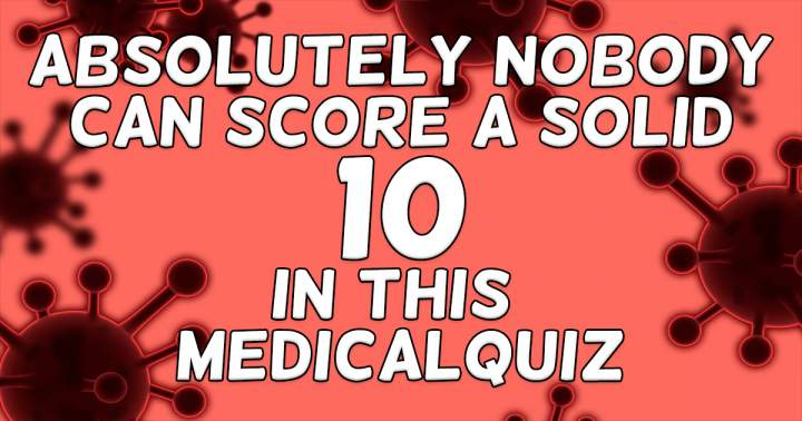 Unbeatable Medical Quiz Trivia