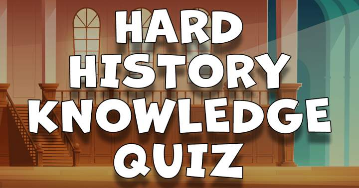 HARD History Knowledge Quiz