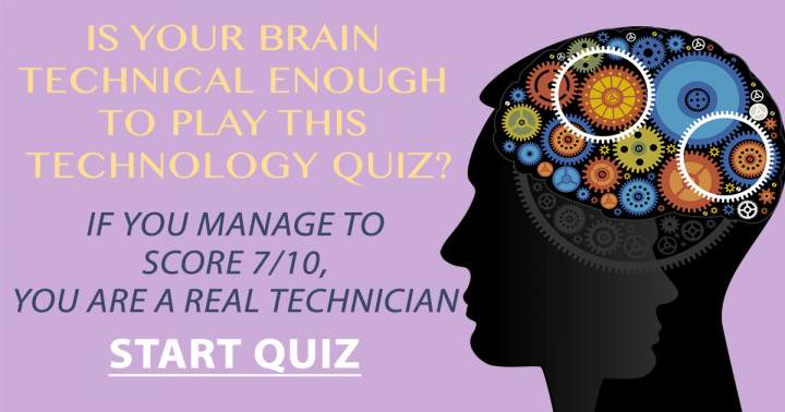 A Quiz For The Technicians Among Us!