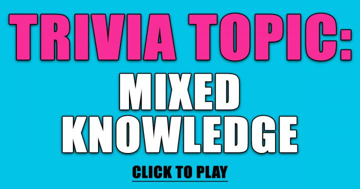 Trivia About General Knowledge