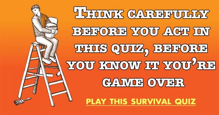 Survival Quiz
