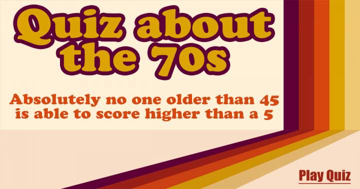 Quiz About The Seventies