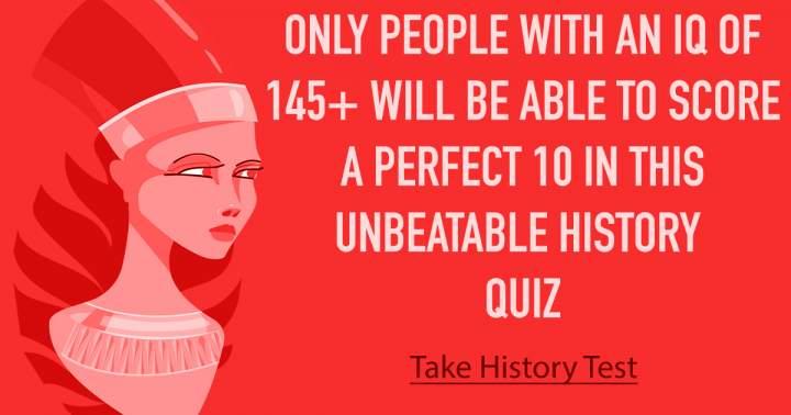 Unbeatable History Quiz
