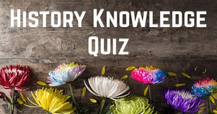 History Knowledge Quiz